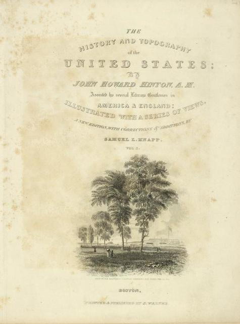 "New-York Battery--Castle Gardens, Bay, Narrows, &c. &c. Vignette on title of ""History and topography of the United States, by J. H. Hinton. New edition . . .by Samuel L. Knapp,"" v. 1, Boston: S. Walker."