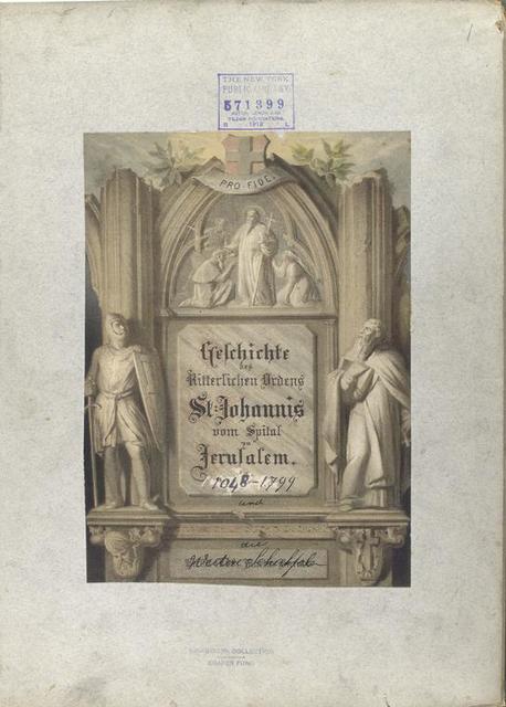 Title page, ill. Geschichte der Ritterlichen Ordens St. Johannis vom Spitul zu Jerusalem. 1048-1799