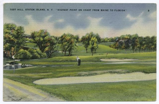 Todt Hill, Staten Island, N.Y. Highest Point on Coast from Maine to Florida [view of golf course and golfer]
