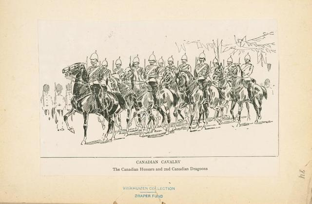 Canadian Cavalry. The Canadian Hussars and 2nd Canadian Dragoons.