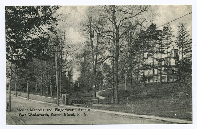 Mount Manresa and Fingerboard Avenue [sic: should be Road], Fort Wadsworth, Staten Island, N.Y.
