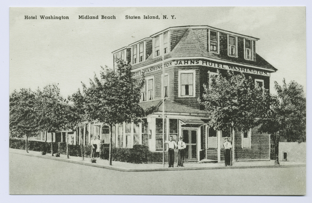 Hotel Washington, Midland Beach, Staten Island, N.Y. [ sign on building- 'Jahn's Hotel Washington', people standing on sidewalk in front of building]