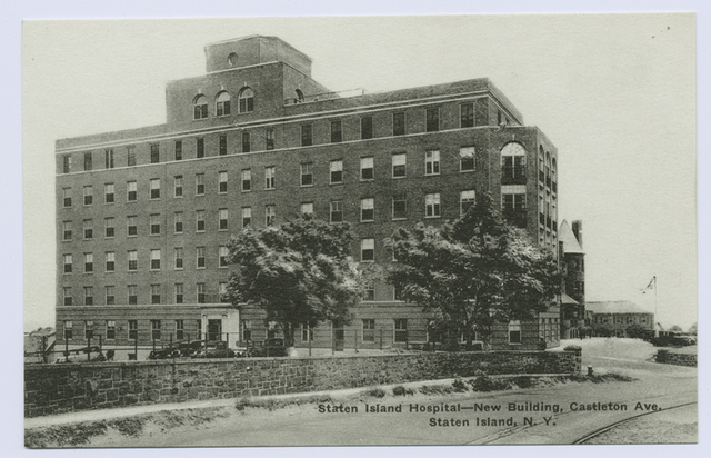 Staten Island Hospital  New Building, Castleton Ave. Staten Island, N.Y. [old S.R. Smith Infirmary visible in background]