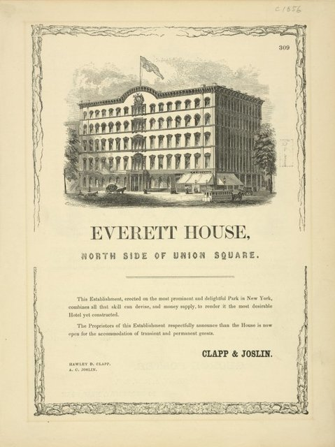 Everett House, north side of Union Square. [3 lines.]. . .House is now open. . . Above, picture of the hotel
