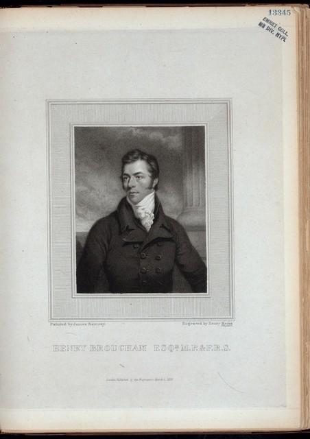 Henry Brougham Esq., M.P. & F.R.S.