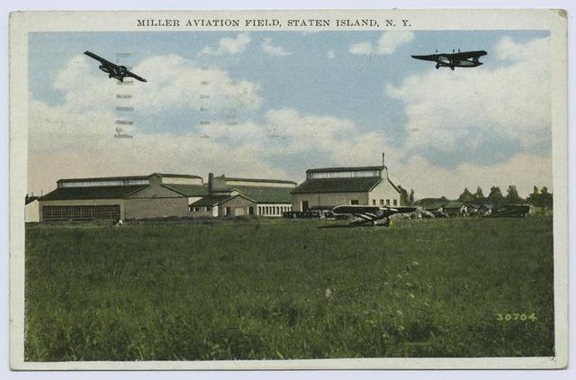 Miller Aviation Field, Staten Island, N.Y. [hangars, planes in air and on field]
