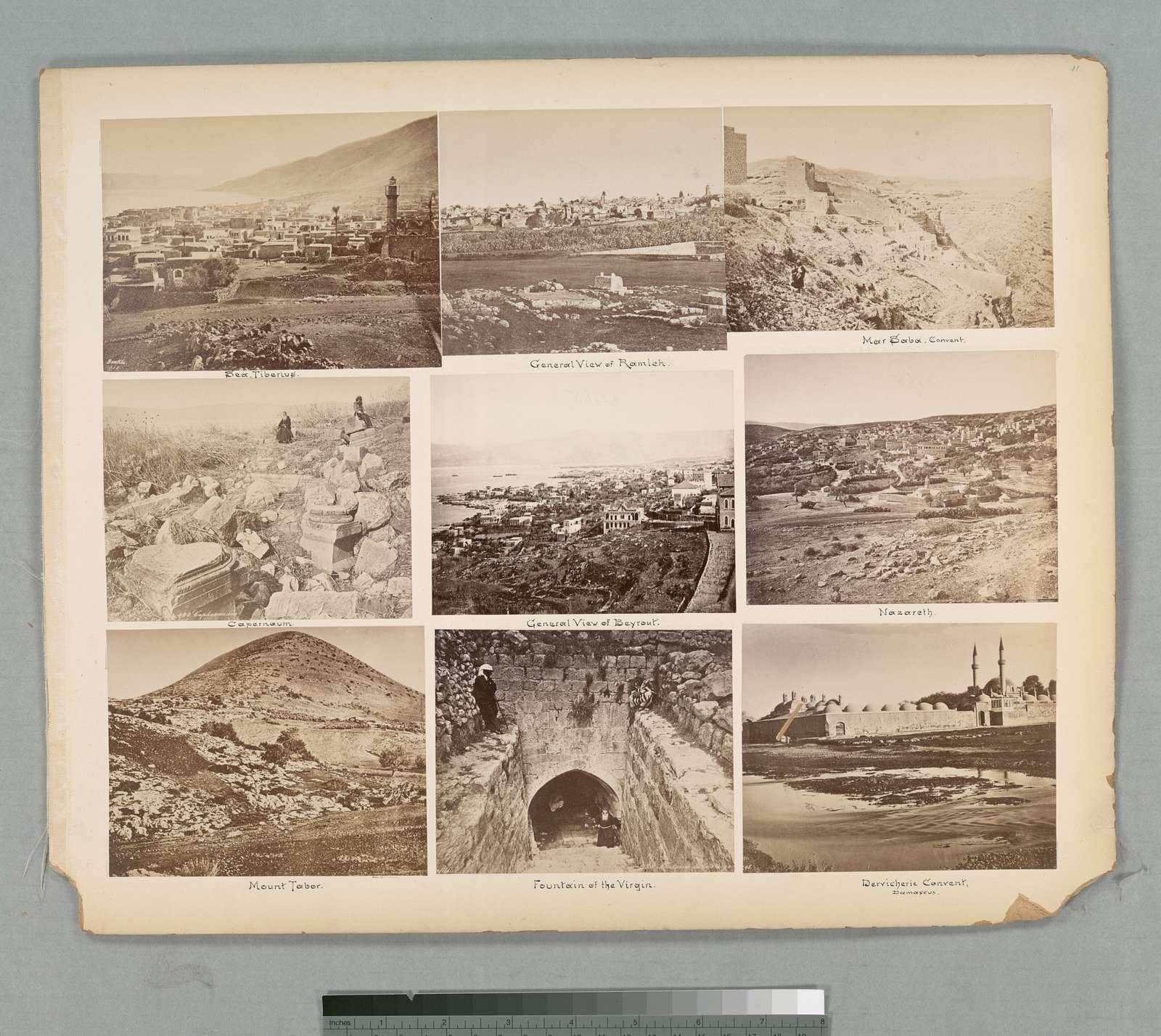 Sea Tiberius; General view of Ramleh; Mar Saba Convent; 440 Capharnaum; General view of Beyrout; 212 Nazareth (Palestine); Mount Tabor;  426 Fontaine de la vierge; Dervicherie convent, Damascus