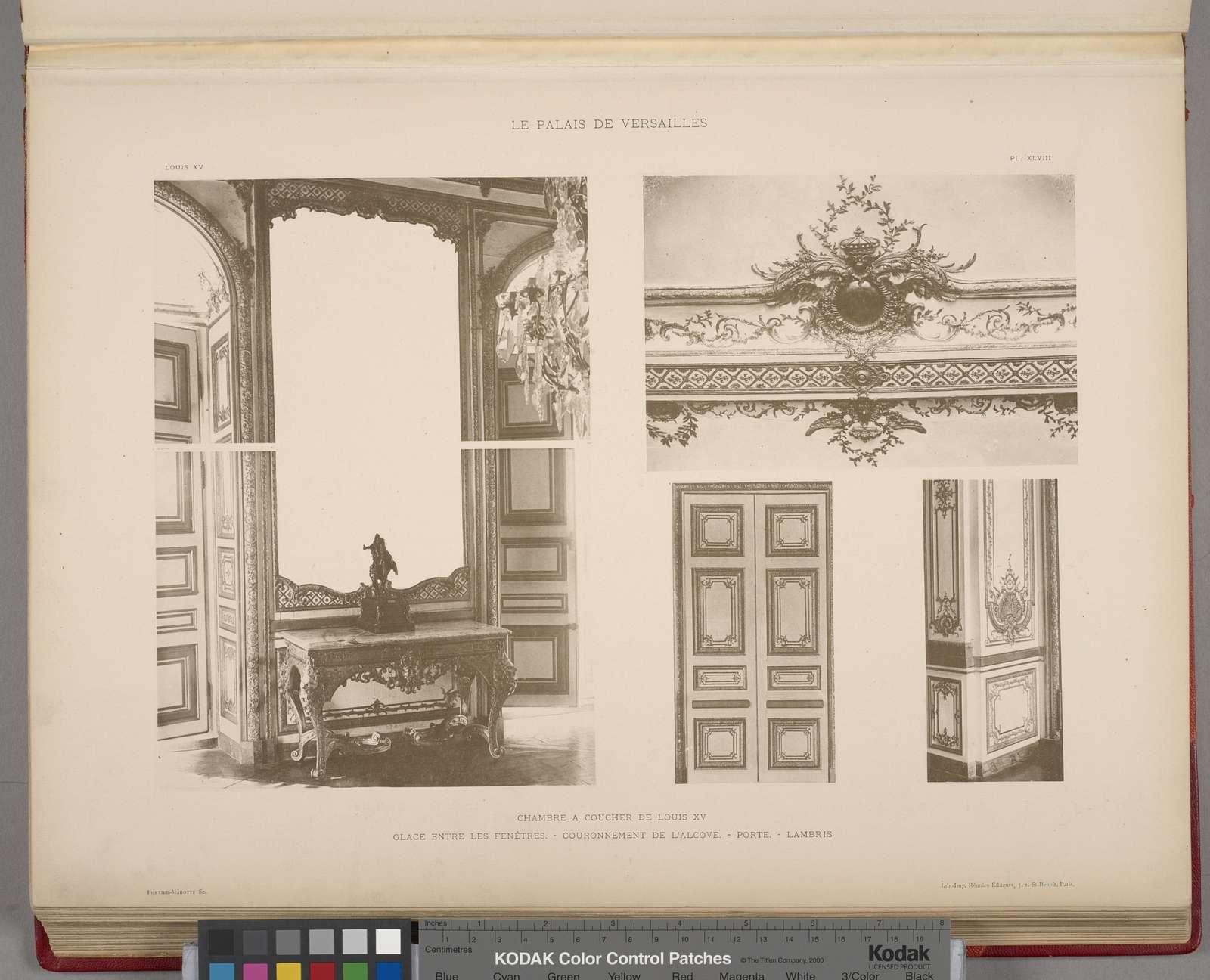 Chambre a coucher de Louis XV; glace entre les fenêtres. - couronnement de l'alcove. - porte. - lambris.