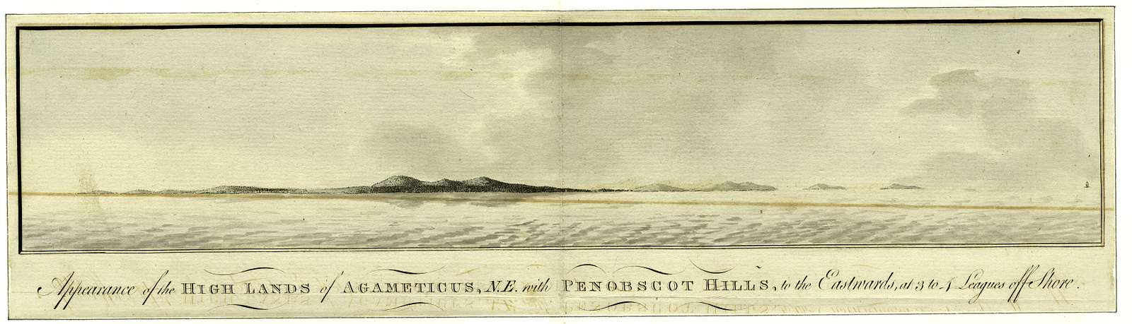 Appearance of the high lands of Agameticus, N.E. with Penobscot Hills, to the eastwards, at 3 to 4 leagues off shore.