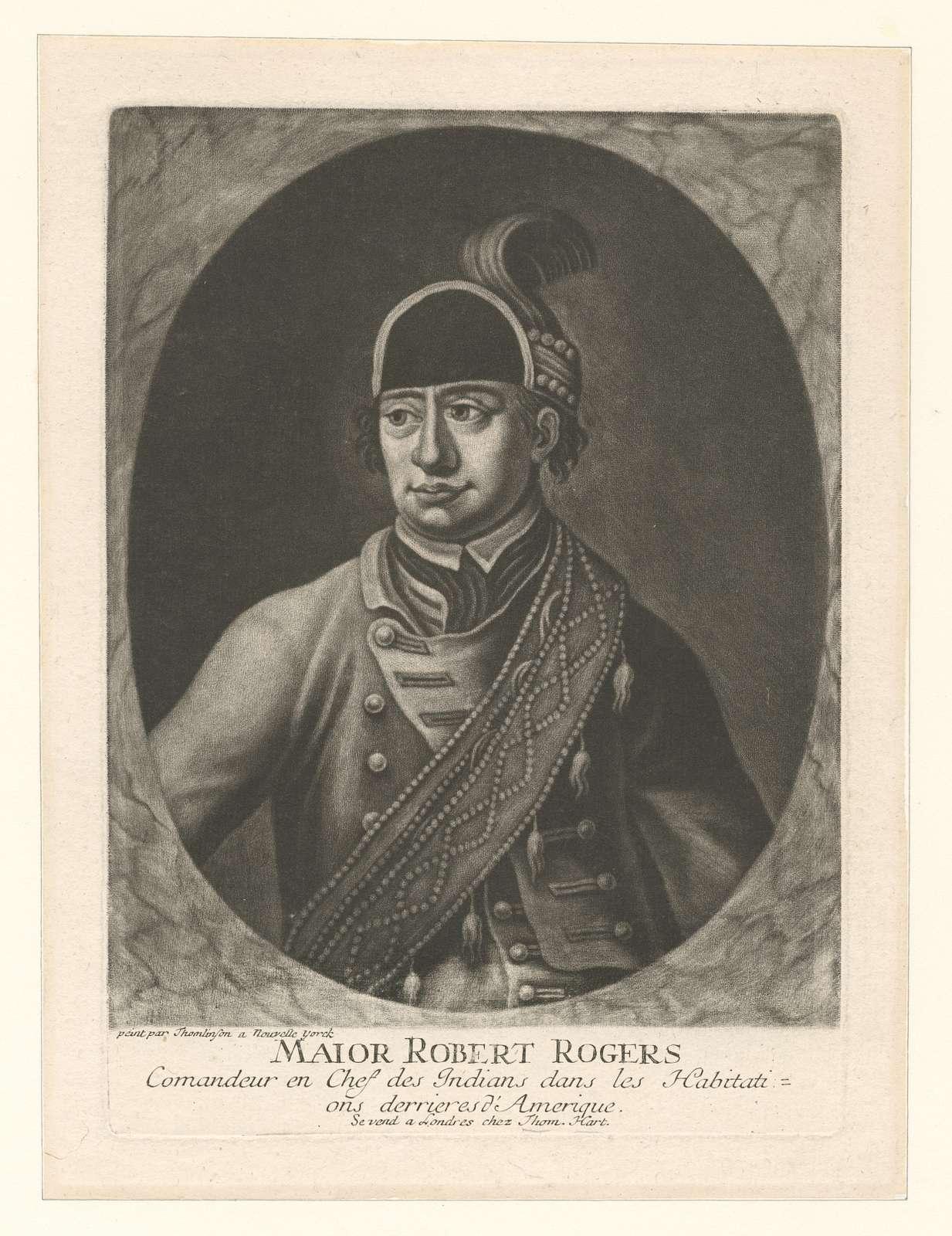 Maior Robert Rogers Commandeur en chef des Indians dans les Habitations derrieres d'Amerique