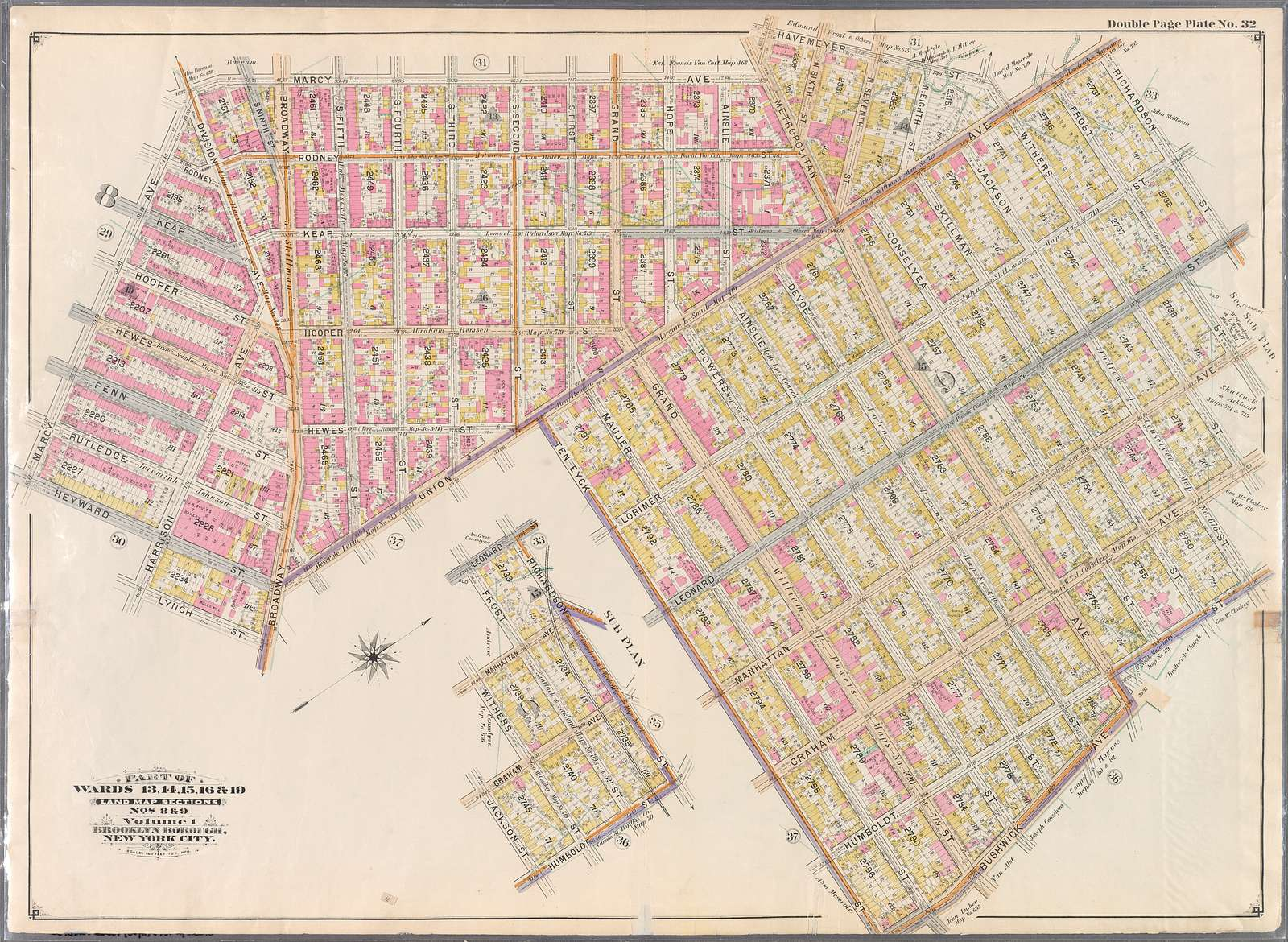 Double Page Plate No. 32: [Bounded by Marcy Ave., Metropolitan Ave., N. Fifth St., Havemeyer St., Withers St., Union Ave., Richardson St., Leonard St., Frost St., Manhattan Ave., Withers St., Graham Ave., Jackson St., Humboldt St., Metropolitan Ave., Bushwick Ave., Ten Eyck St., Union Ave., Broadway, Lynch St., Harrison Ave., and Heyward St.]