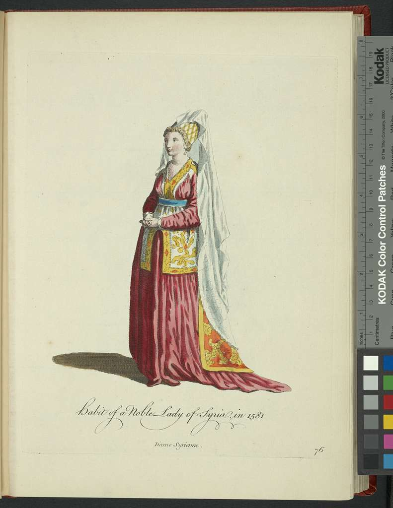 Habit of a noble lady of Syria in 1581. Dame Syrienne.