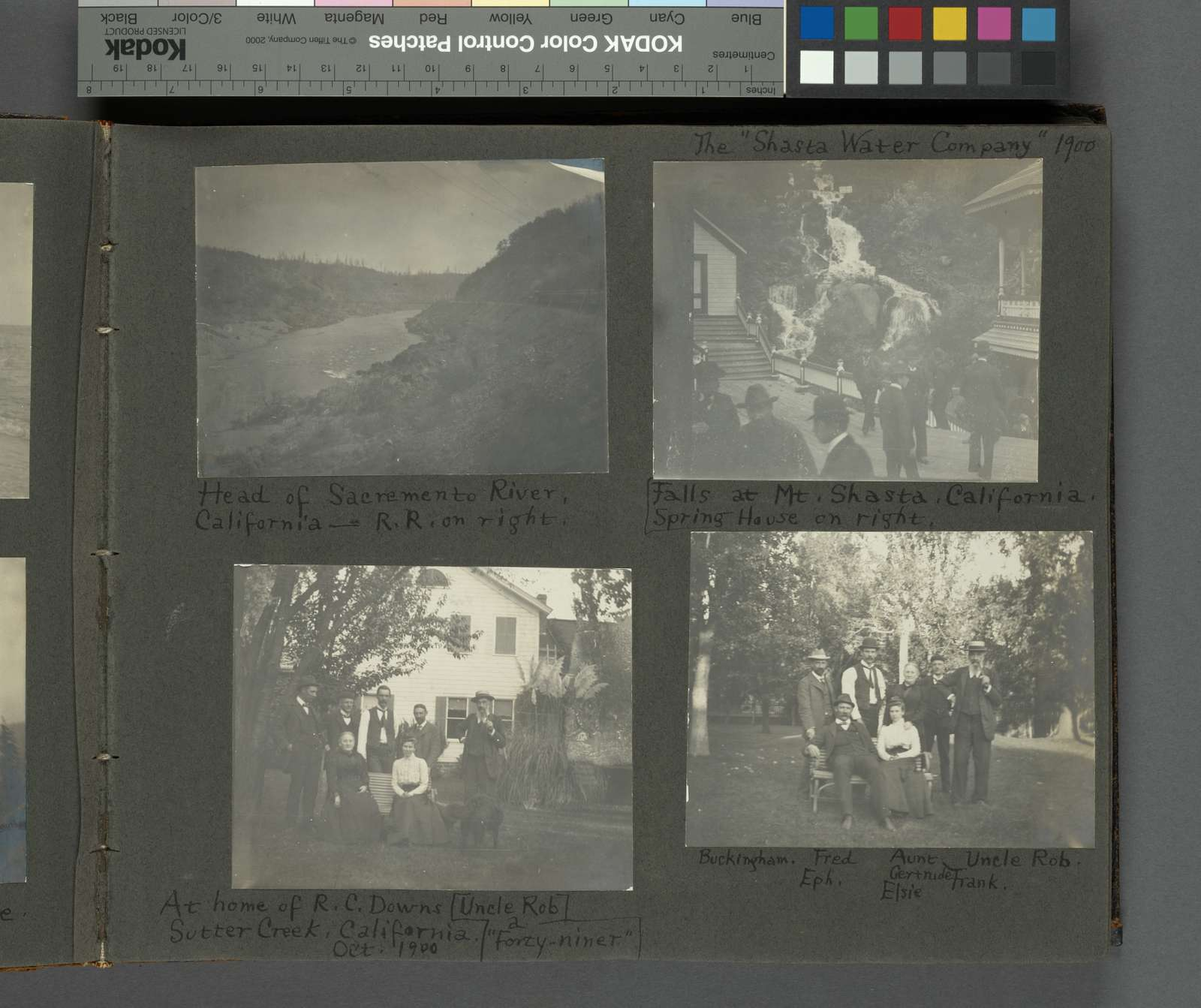 """Head of Sacremento River, California, R.R. on right; The """"Shasta Water Company"""" 1900. Falls at Mt. Shasta, California, spring house on right; At home of R.C. Downs, Sutter Creek, California, Oct. 1900, Uncle Rob a """"forty-niner""""; Buckingham, Fred, Aunt Gertrude, Uncle Rob, Eph., Elsie, Frank."""